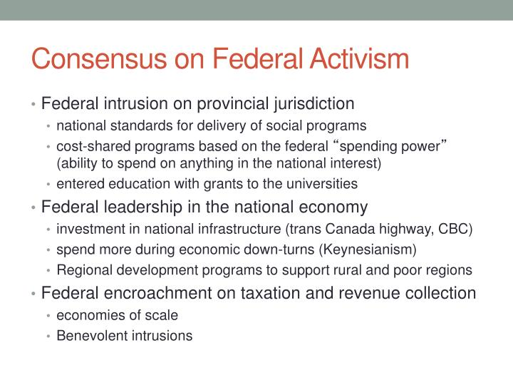 Consensus on Federal Activism