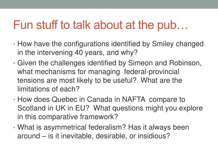 Fun stuff to talk about at the pub…