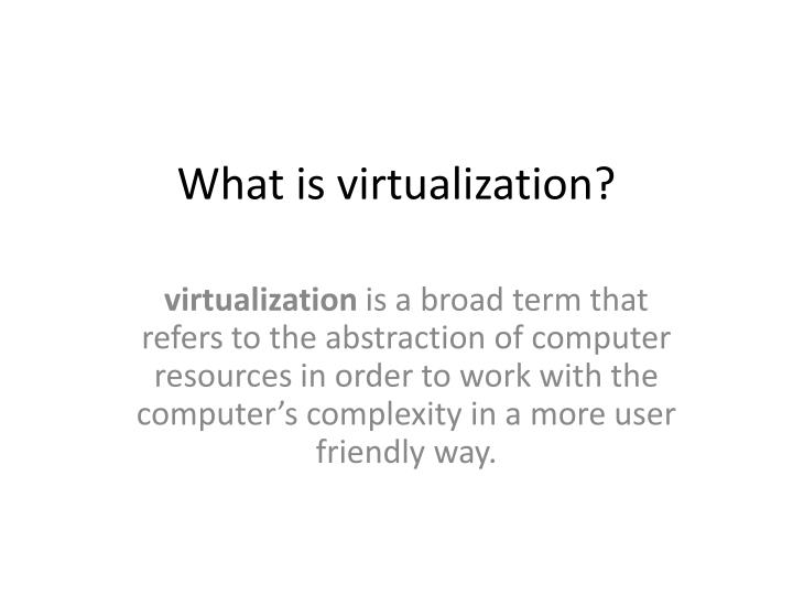 what is virtualization n.