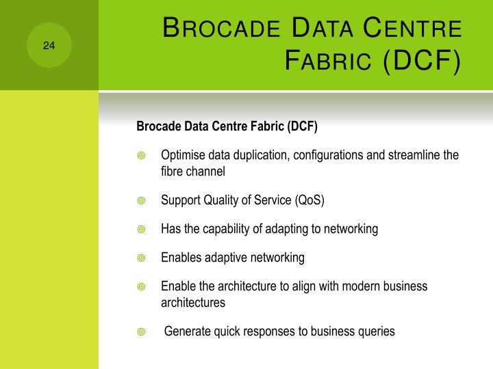 Brocade Data Centre Fabric (DCF)
