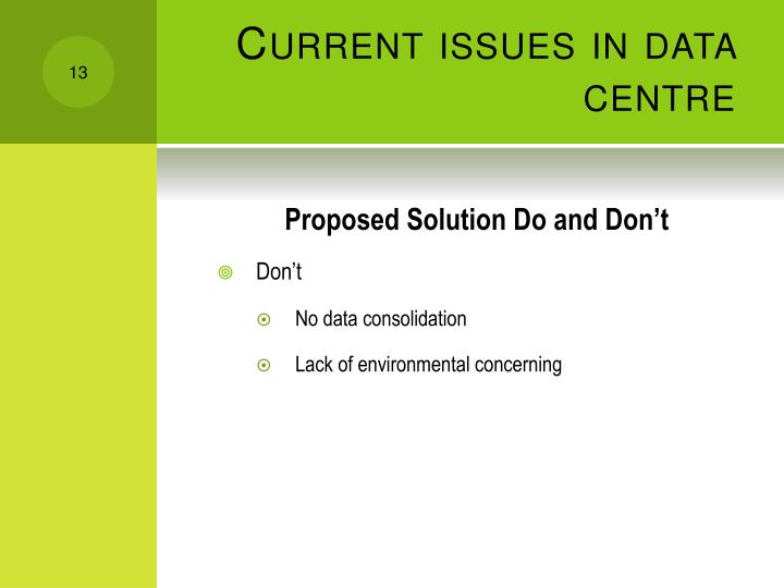 Current issues in data centre