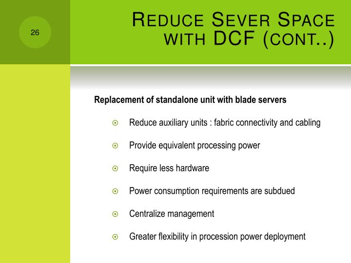 Reduce Sever Space with DCF (cont..)