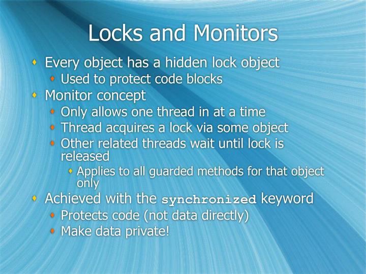 Locks and Monitors