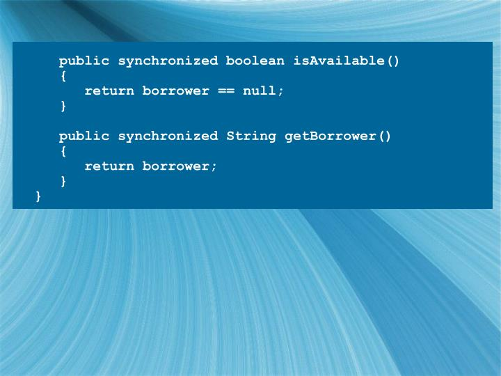 public synchronized boolean isAvailable()