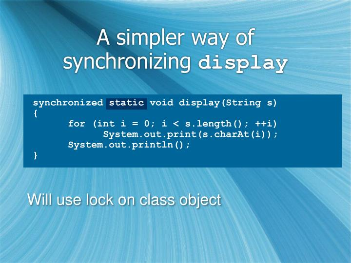 A simpler way of synchronizing