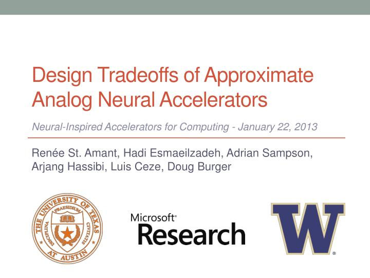 design tradeoffs of approximate analog neural accelerators n.