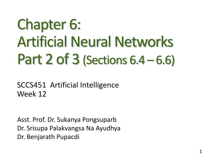 Chapter 6 artificial neural networks part 2 of 3 sections 6 4 6 6