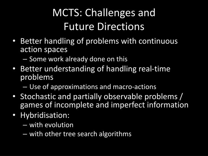 MCTS: Challenges and