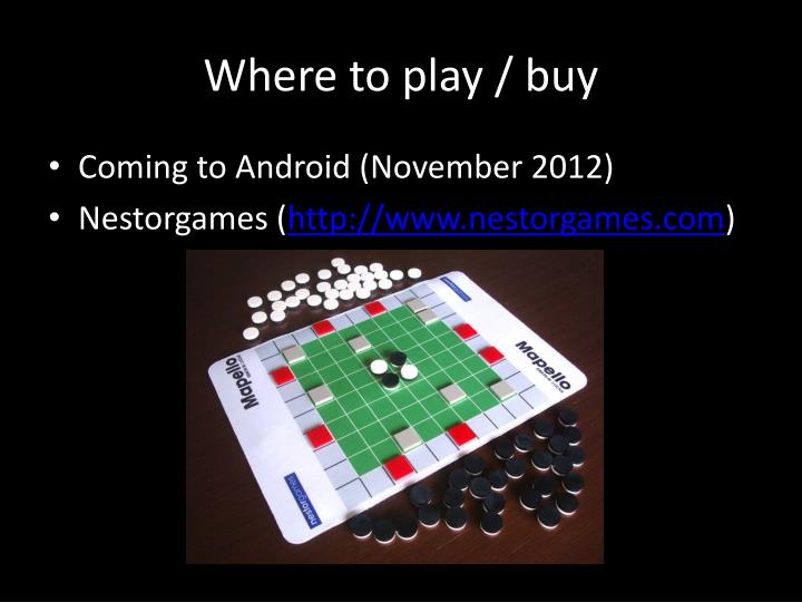 Where to play / buy