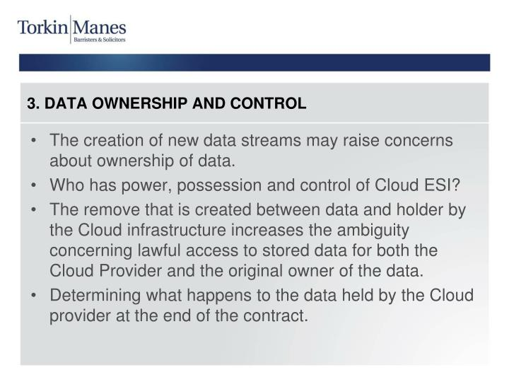 3. DATA OWNERSHIP AND CONTROL