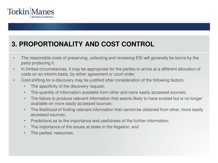 3. PROPORTIONALITY AND COST CONTROL