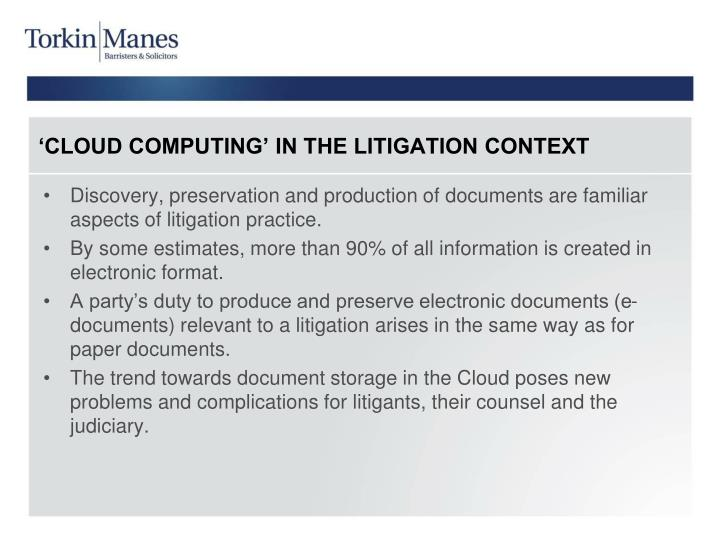 Cloud computing in the litigation context