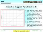 simulation support parallelization iii