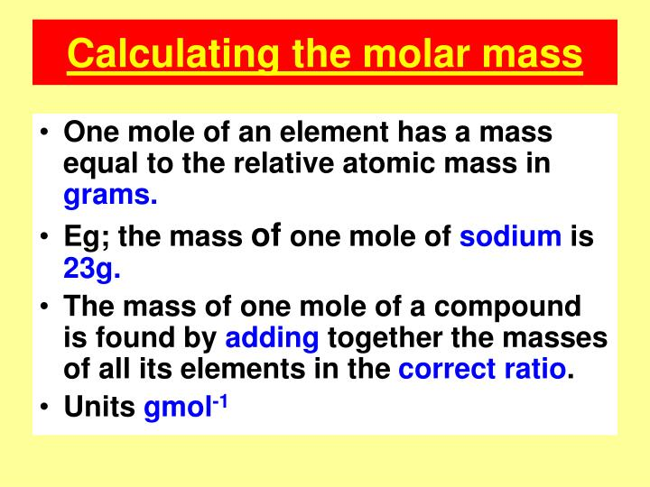 Calculating the molar mass