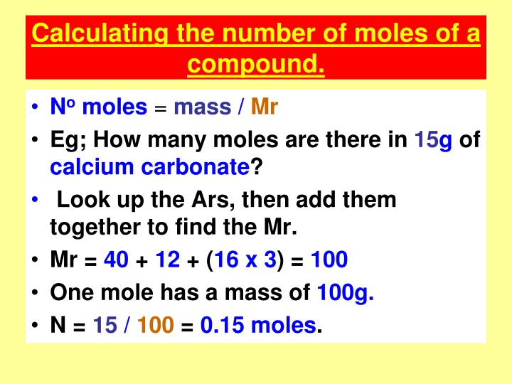 Calculating the number of moles of a compound.