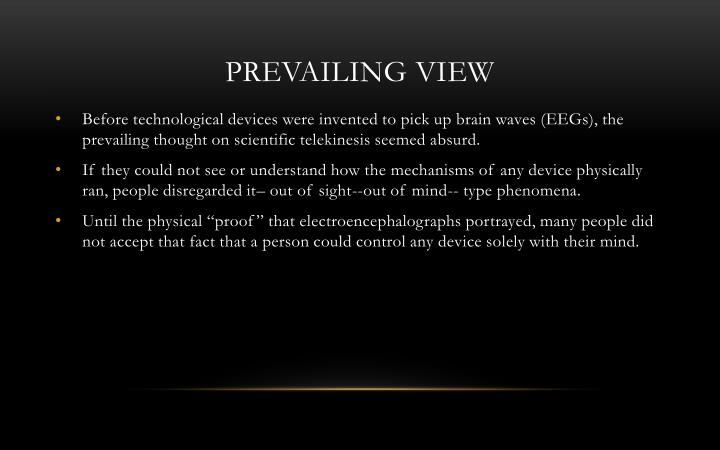 Prevailing view
