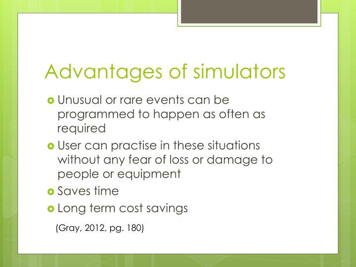 Advantages of simulators