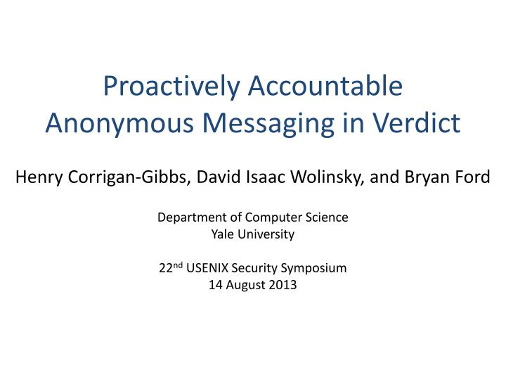 proactively accountable anonymous messaging in verdict n.