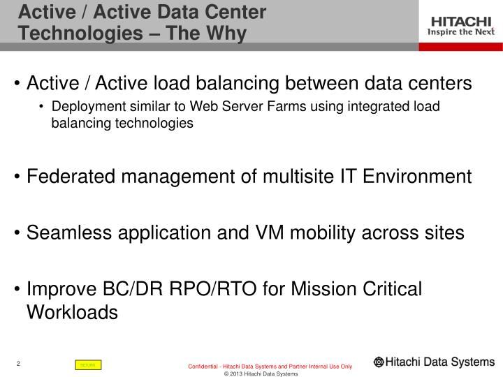 Active active data center technologies the why