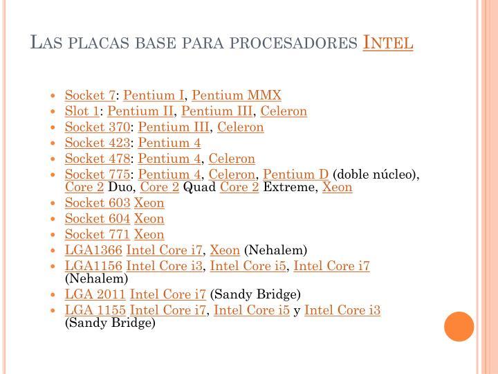 Las placas base para procesadores