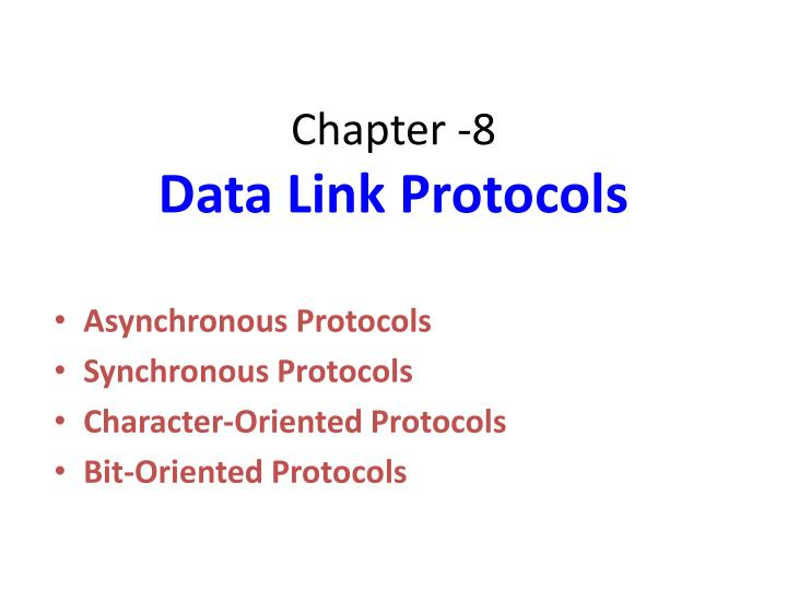 Chapter 8 data link protocols