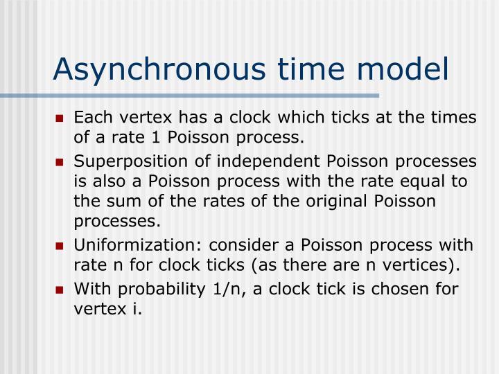Asynchronous time model