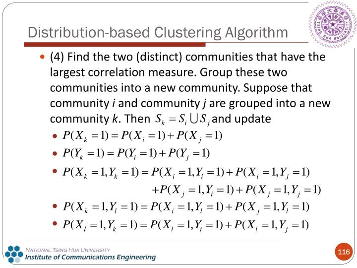 (4) Find the two (distinct) communities that have the largest correlation measure. Group these two communities into a new community. Suppose that community