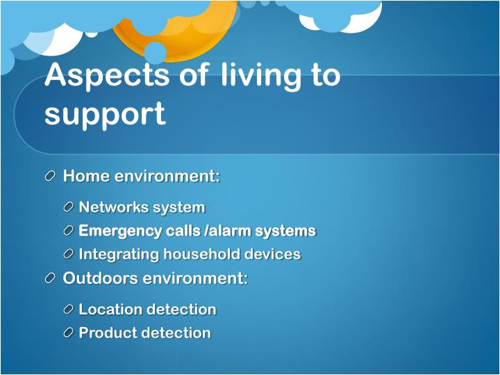 Aspects of living to support