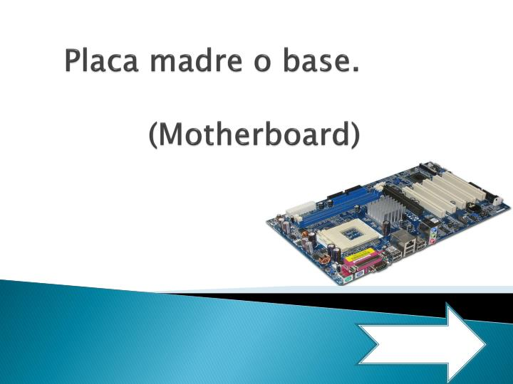placa madre o base motherboard n.