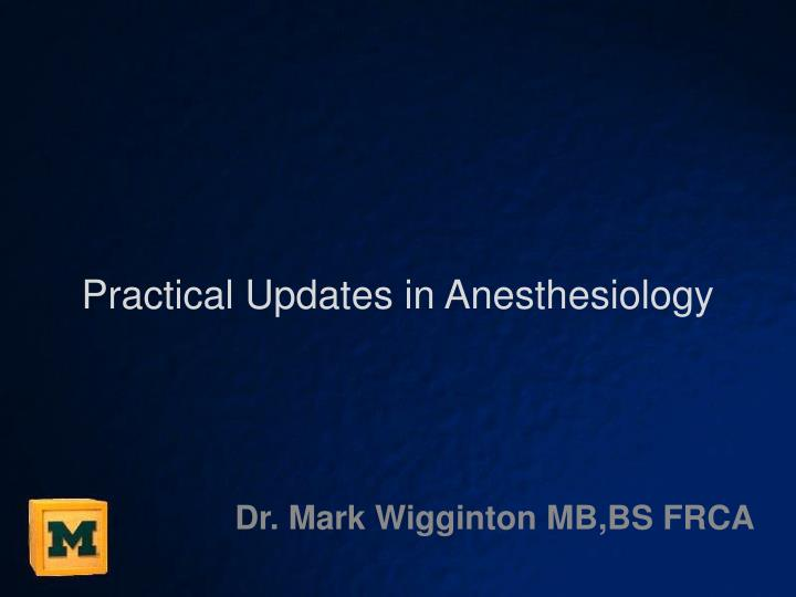 practical updates in anesthesiology n.