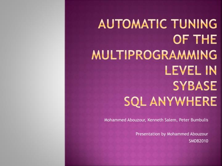 automatic tuning of the multiprogramming level in sybase sql anywhere n.