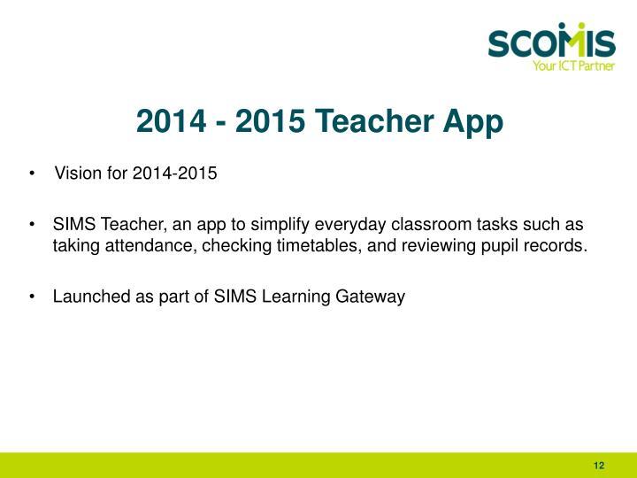2014 - 2015 Teacher App