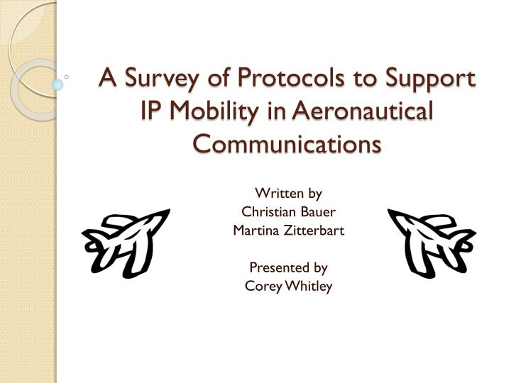 a survey of protocols to support ip mobility in aeronautical communications n.