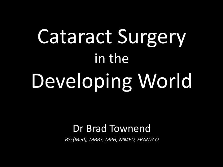 cataract surgery in the developing world n.