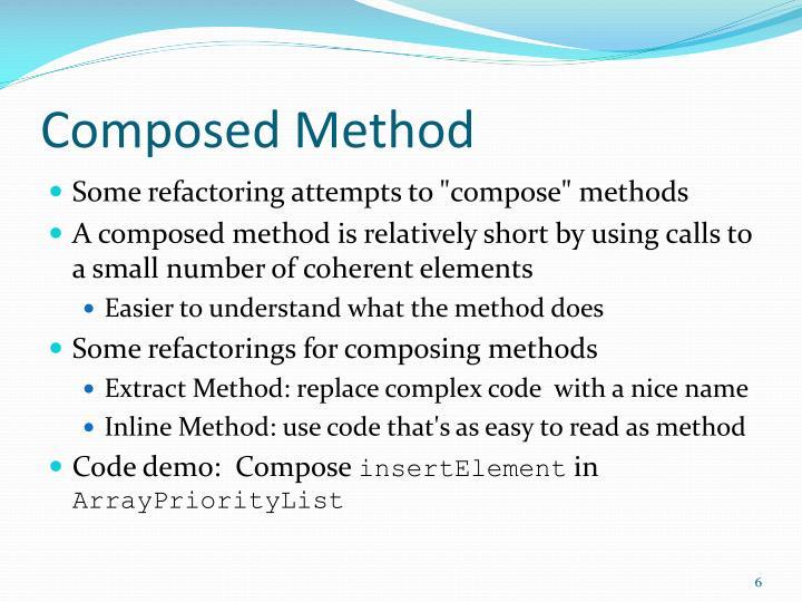 Composed Method