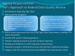 agency responsibilities nsf s approach to federal data quality review