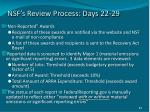 nsf s review process days 22 29