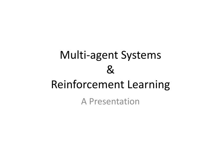multi agent systems reinforcement learning n.