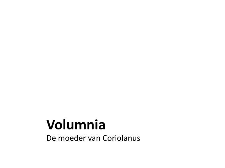 Volumnia