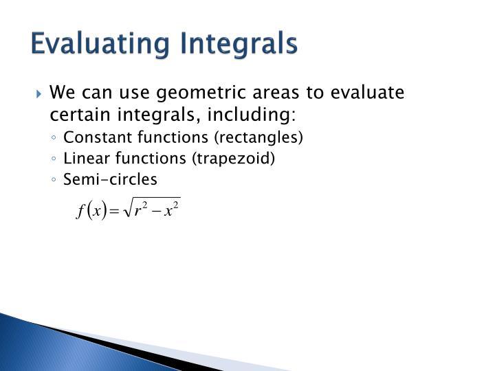 Evaluating Integrals