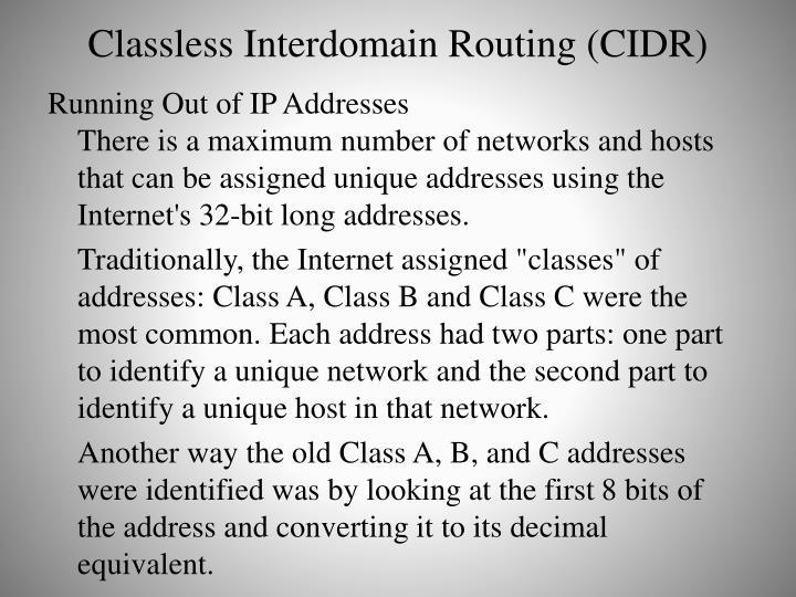 Classless Interdomain Routing (CIDR)