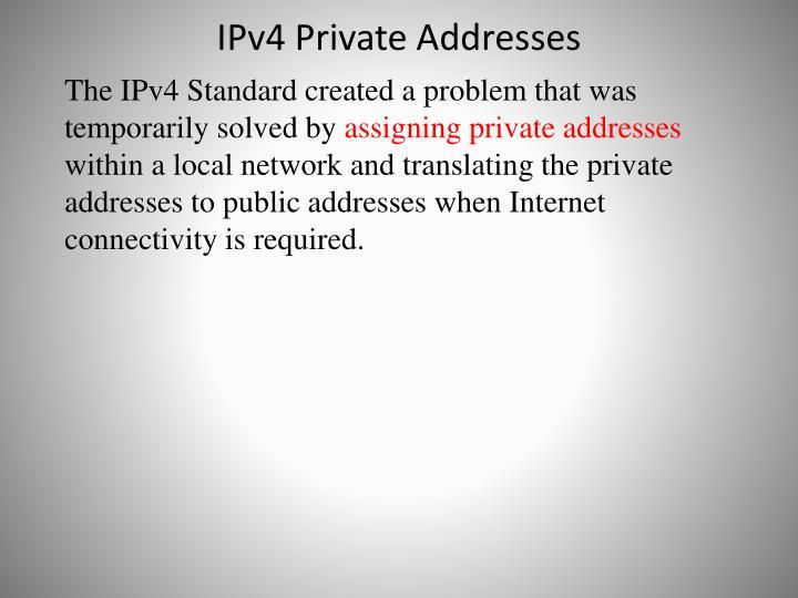 IPv4 Private Addresses