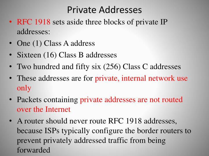 Private Addresses