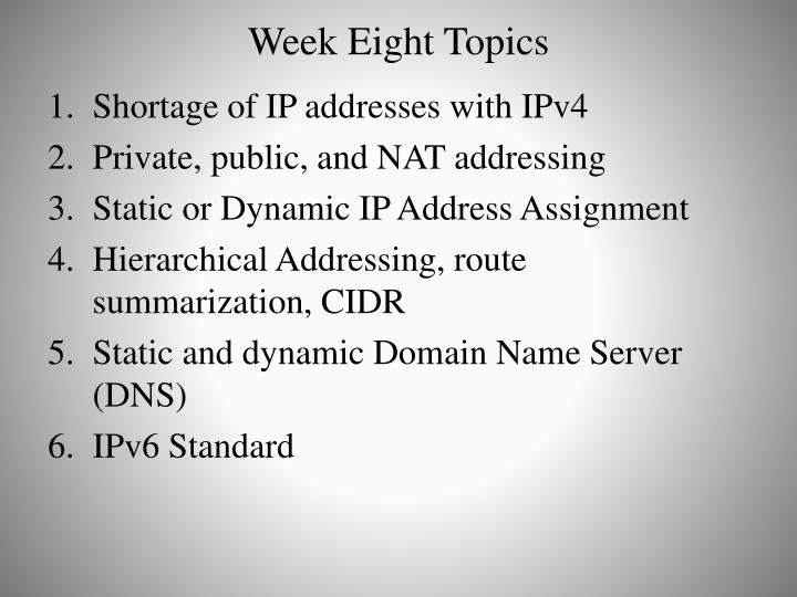 Week eight topics