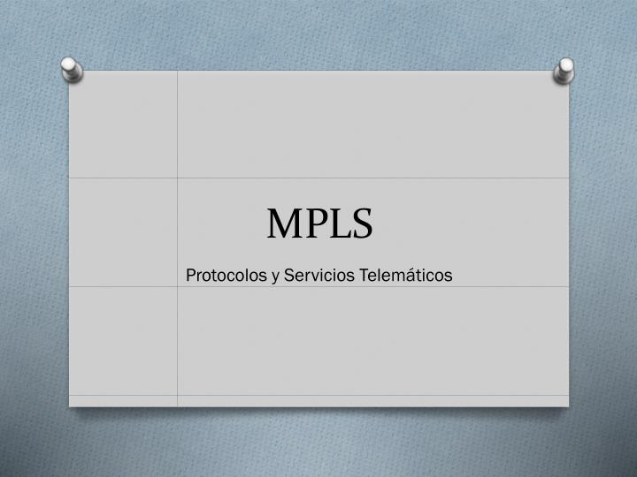 PPT - MPLS PowerPoint Presentation - ID:2390759