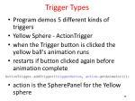 trigger types