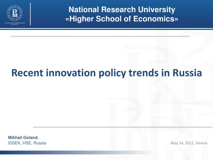 recent innovation policy trends in russia n.