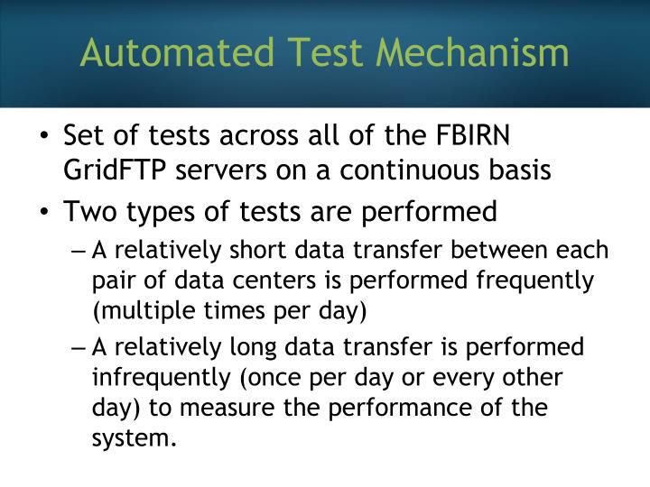 Automated Test Mechanism