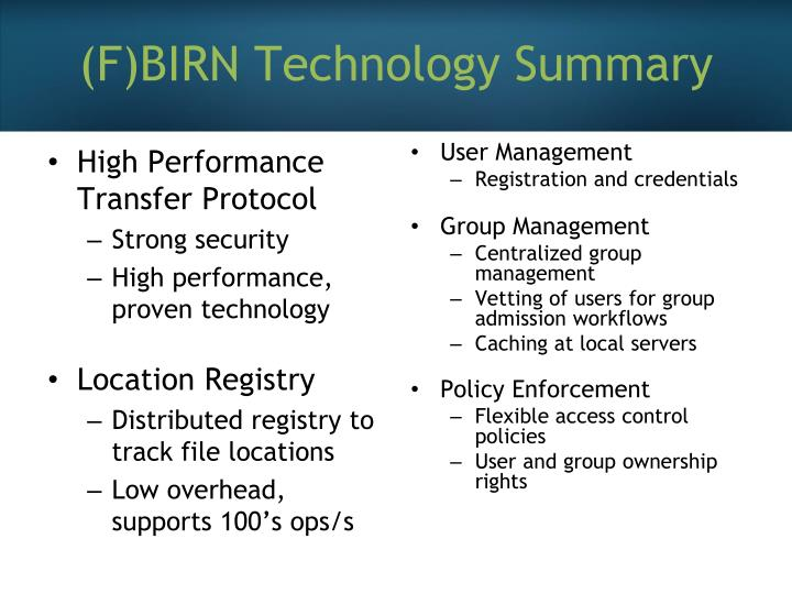 (F)BIRN Technology Summary