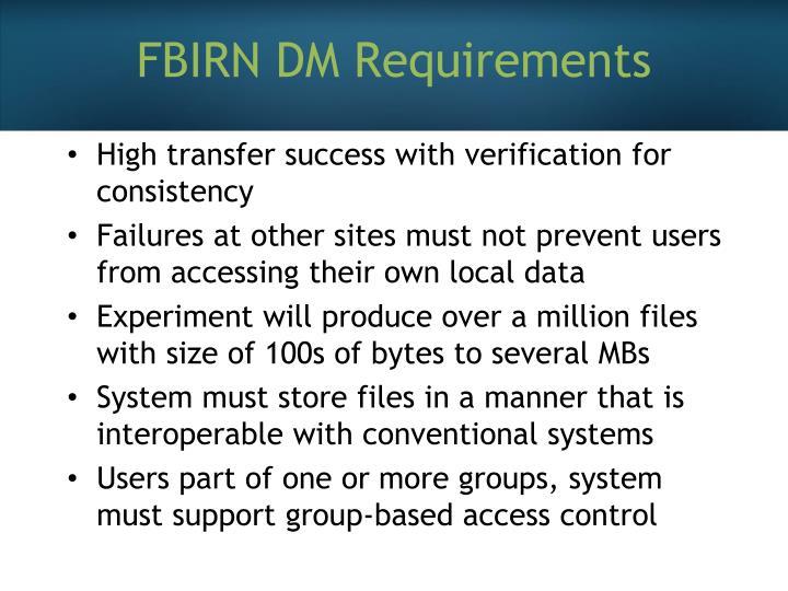 FBIRN DM Requirements